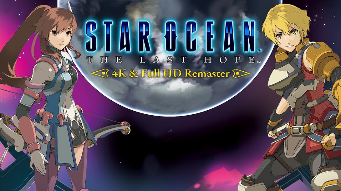 STAR OCEAN: THE LAST HOPE – 4K & Full HD Remaster