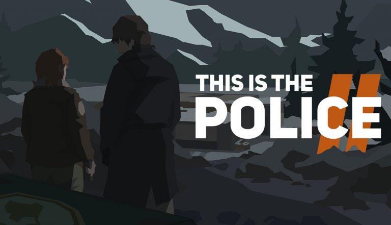 fecha de lanzamiento de This Is the Police 2