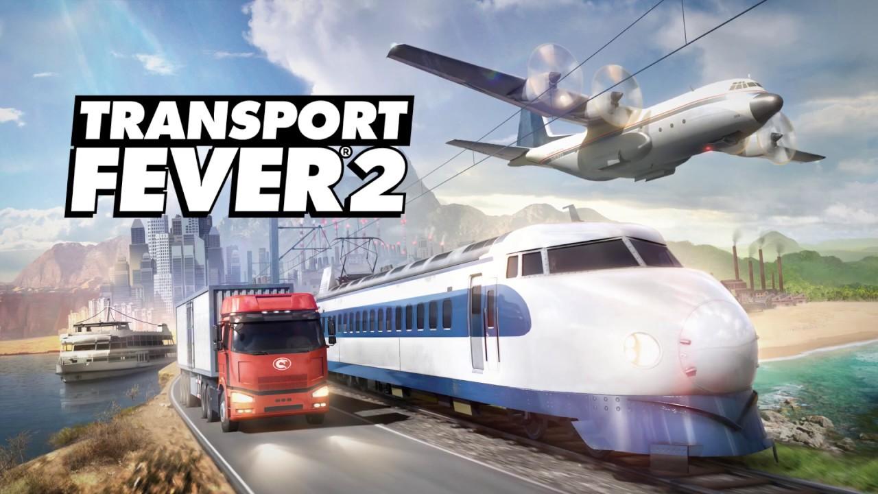 Transport Fever 2 Anuncio