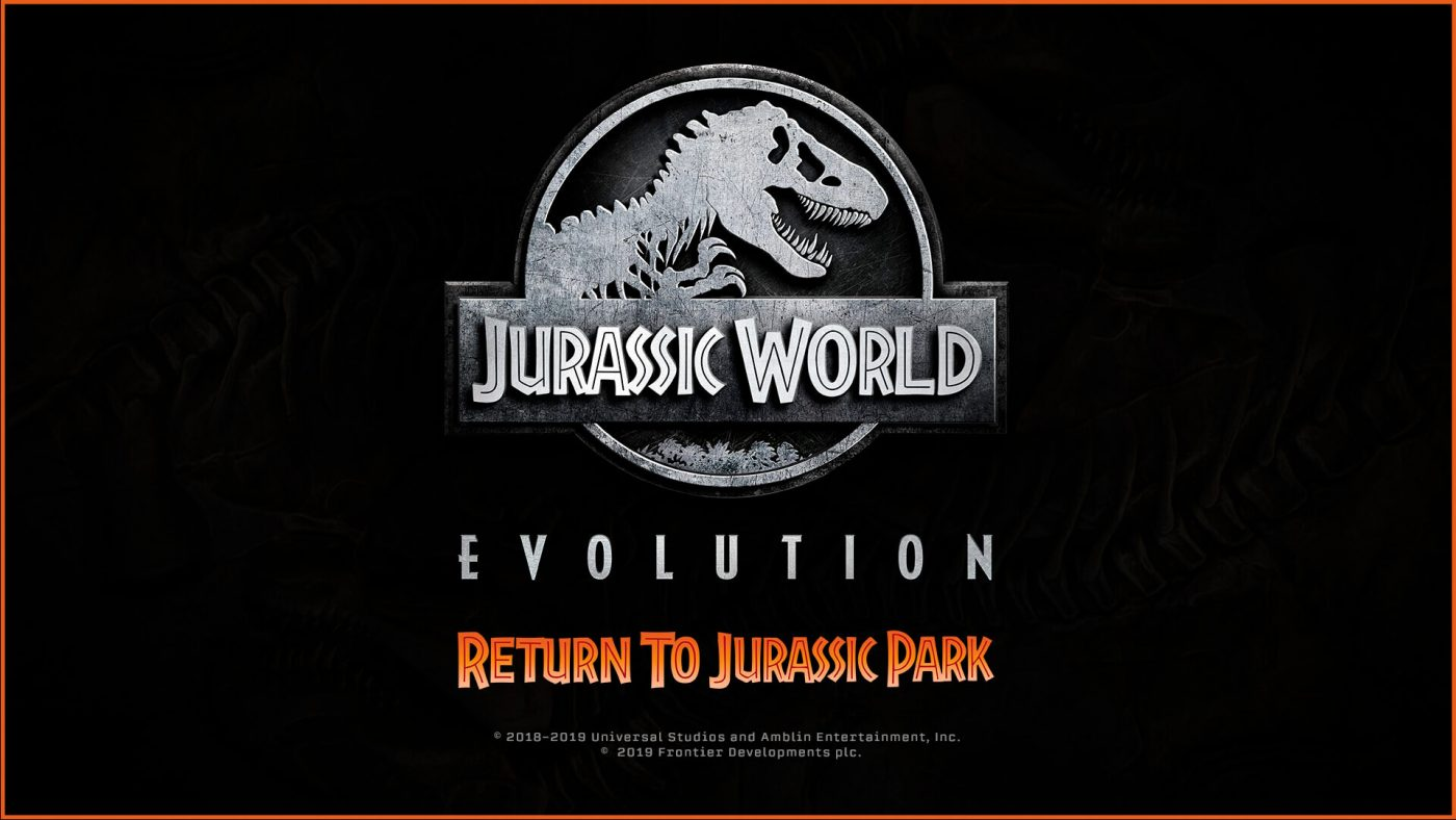 Jurassic World Evolution Return to Jurassic Park Anuncio 1